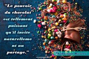 Le pouvoir du chocolat est tellement puissant qu'il invite naturellement au partage.