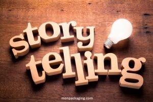 Ne négligez pas le storytelling